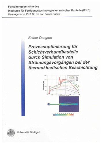 Prozessoptimierung für Schichtverbundbauteile durch Simulation von Strömungsvorgä...