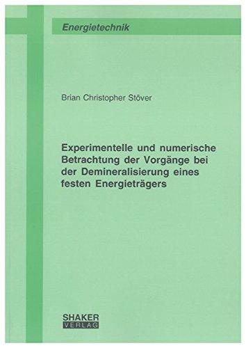 Experimentelle und numerische Betrachtung der Vorgänge bei der Demineralisierung eines festen ...