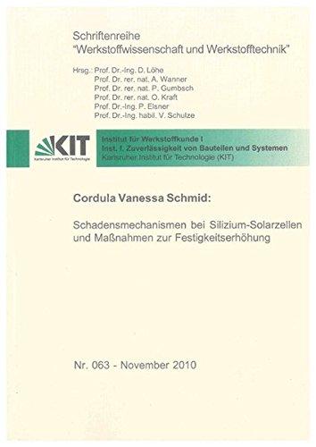 Schadensmechanismen bei Silizium-Solarzellen und Maßnahmen zur Festigkeitserhöhung: ...