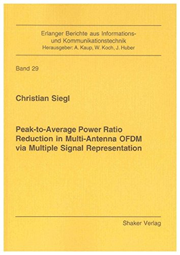 Peak-to-Average Power Ratio Reduction in Multi-Antenna OFDM via Multiple Signal Representation: ...