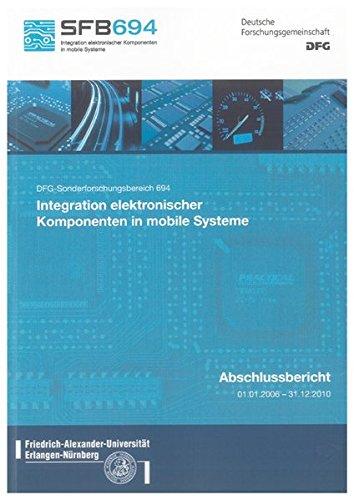 """DFG Sonderforschungsbereich 694 """"Integration elektronischer Komponenten in mobile Systeme&quot..."""