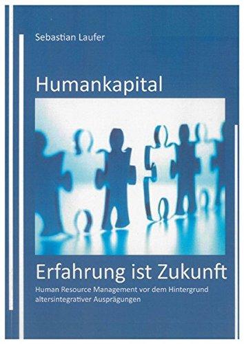 Humankapital - Erfahrung ist Zukunft: Sebastian Laufer
