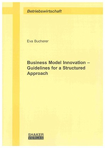 9783832296636: Business Model Innovation - Guidelines for a Structured Approach (Berichte aus der Betriebswirtschaft)