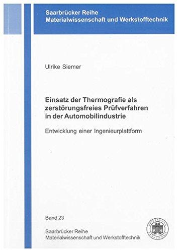 Einsatz der Thermografie als zerstörungsfreies Prüfverfahren in der Automobilindustrie: ...
