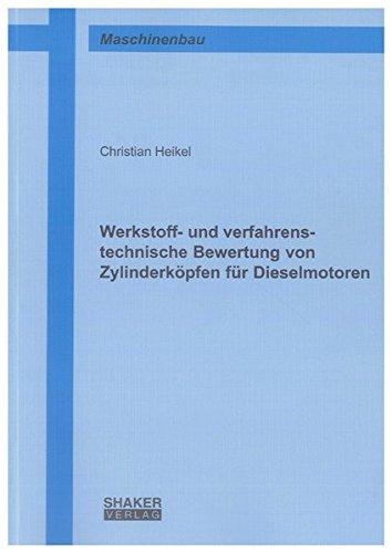 9783832296773: Werkstoff- und verfahrenstechnische Bewertung von Zylinderköpfen für Dieselmotoren