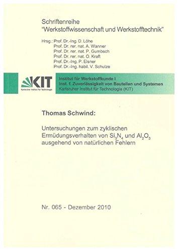Untersuchungen zum zyklischen Ermüdungsverhalten von Si3N4 und Al2O3 ausgehend von natü...