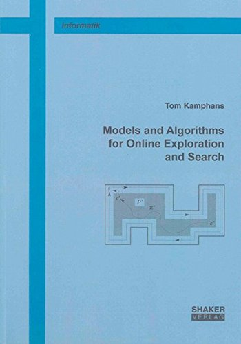 Models and Algorithms for Online Exploration and Search: Tom Kamphans