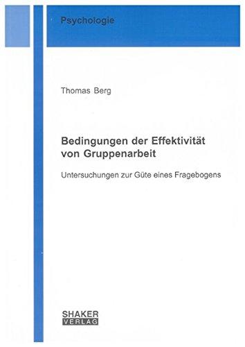 Bedingungen der Effektivität von Gruppenarbeit: Thomas Berg