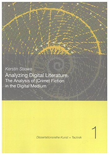 Analyzing Digital Literature: Kerstin Stiewe