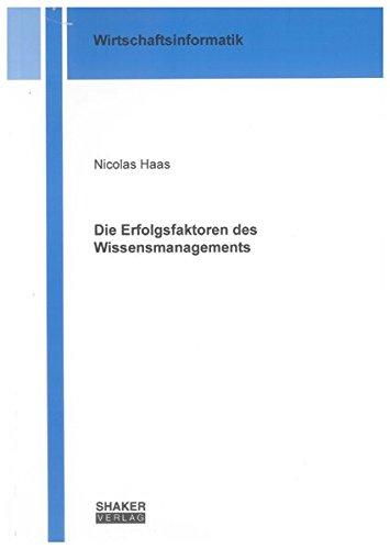 Die Erfolgsfaktoren des Wissensmanagements: Nicolas Haas