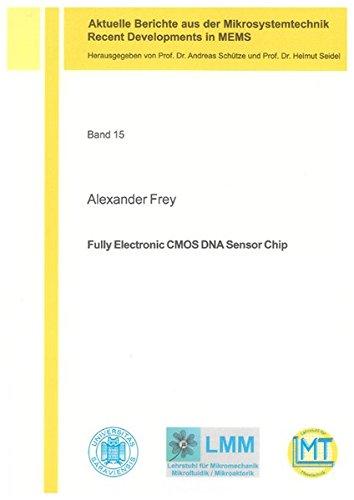 Fully Electronic CMOS DNA Sensor Chip: Alexander Frey