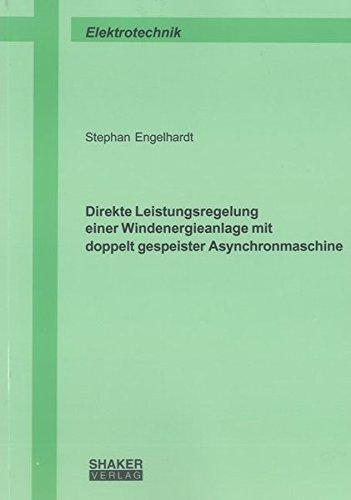 Direkte Leistungsregelung einer Windenergieanlage mit doppelt gespeister Asynchronmaschine: Stephan...