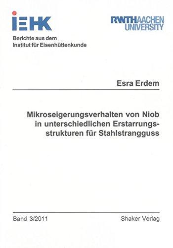 Mikroseigerungsverhalten von Niob in unterschiedlichen Erstarrungsstrukturen für ...