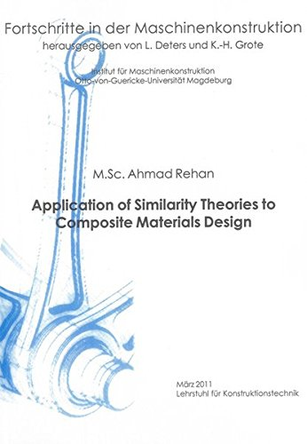 Application of Similarity Theories to Composite Materials Design: Ahmad Rehan