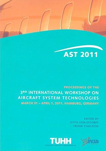 Proceedings of the 3rd International Workshop on Aircraft System Technologies: Otto von Estorff