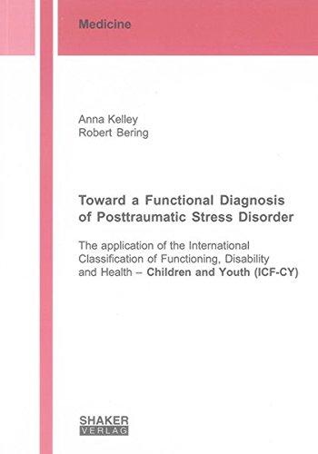 Toward a Functional Diagnosis of Posttraumatic Stress: Anna Kelley; Robert
