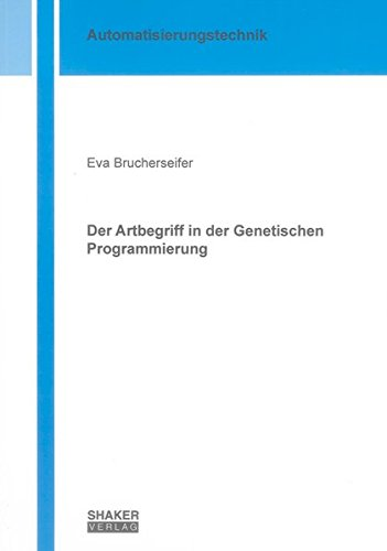 Der Artbegriff in der Genetischen Programmierung: Eva Brucherseifer