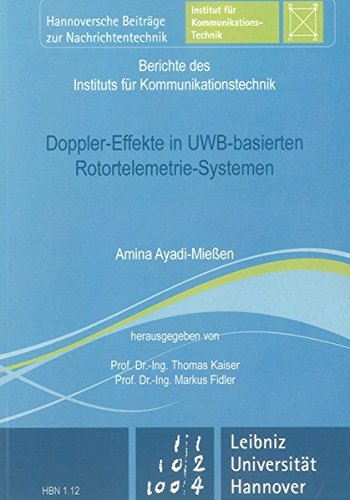 Doppler-Effekte in UWB-basierten Rotortelemetrie-Systemen: Amina Ayadi-Mie�en