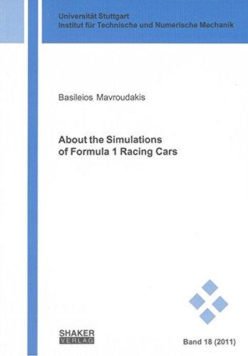 9783832299620: About the Simulations of Formula 1 Racing Cars (Schriften Aus Dem Institut Fur Technische Und Numerische Mechanik Der Universitat Stuttgart)