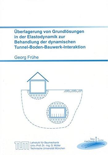 Überlagerung von Grundlösungen in der Elastodynamik zur Behandlung der dynamischen ...