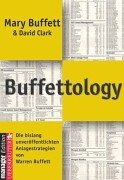 9783832304720: Buffettology: The Previously Unexplained Techniques That Have Made Warren Buffett the World's Most Famous Investor