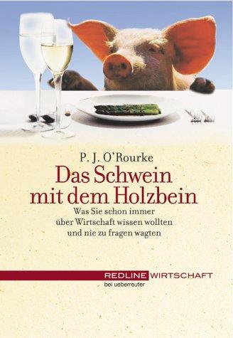 9783832308612: Das Schwein mit dem Holzbein.