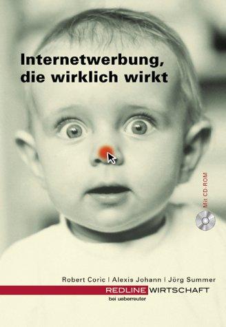 9783832308759: Internetwerbung, die wirklich wirkt, m. CD-ROM