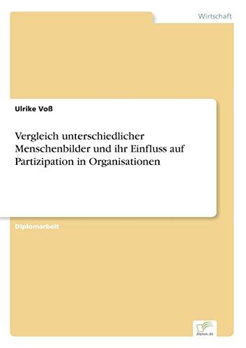 9783832496760: Vergleich unterschiedlicher Menschenbilder und ihr Einfluss auf Partizipation in Organisationen