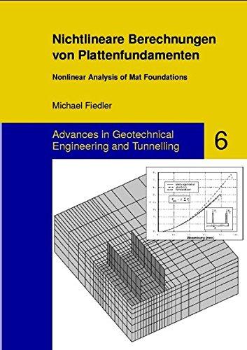 9783832500313: Nichtlineare Berechnungen Von Plattenfundamenten / Nonlinear Analysis of Mat Foundations (Advances in Geotechnical Engineering and Tunneling)