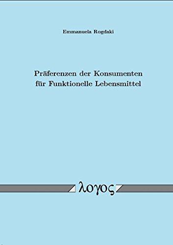 9783832504151: Praferenzen Der Konsumenten Fur Funktionelle Lebensmittel (German Edition)