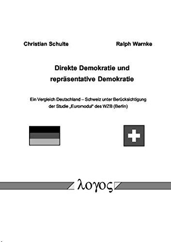 9783832505868: Direkte Demokratie und repräsentative Demokratie. Ein Vergleich Deutchland -- Schweiz unter Berücksichtigung der Studie »Euromodul«~des WZB (Berlin)