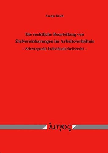 9783832505905: Die Rechtliche Beurteilung Von Zielvereinbarungen Im Arbeitsverhaltnis. Schwerpunkt Individualarbeitsrecht