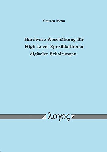 9783832508760: Hardware-Absch�tzung f�r High Level Spezifikationen digitaler Schaltungen