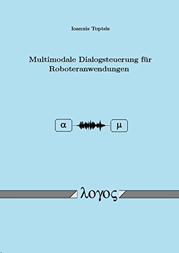 9783832511067: Multimodale Dialogsteuerung Fur Roboteranwendungen (German Edition)