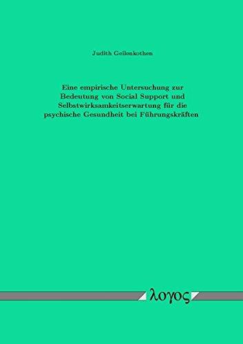9783832511524: Eine empirische Untersuchung zur Bedeutung von Social Support und Selbstwirksamkeitserwartung für die psychische Gesundheit bei Führungskräften
