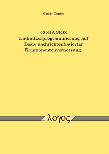 9783832513993: COBAMOS Endnutzerprogrammierung auf Basis nachrichtenbasierter Komponentenvernetzung