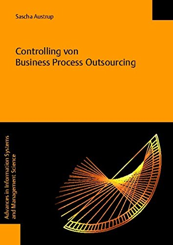 9783832515805: Controlling Von Business Process Outsourcing (Advances in Information Systems and Management Science) (German Edition)