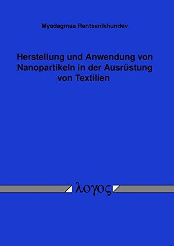 9783832515898: Herstellung Und Anwendung Von Nanopartikeln in Der Ausrustung Von Textilien (German Edition)