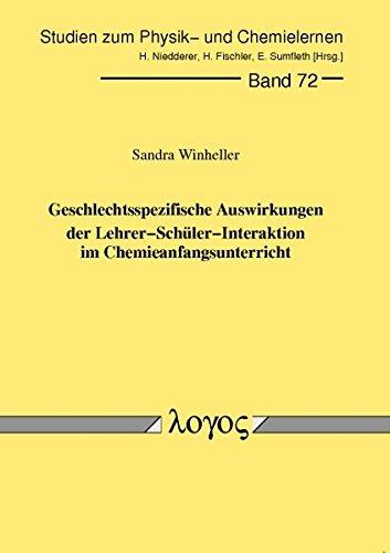 9783832517571: Geschlechtsspezifische Auswirkungen Der Lehrer-Schuler-Interaktion Im Chemieanfangsunterricht (Studien Zum Physik- Und Chemielernen) (German Edition)