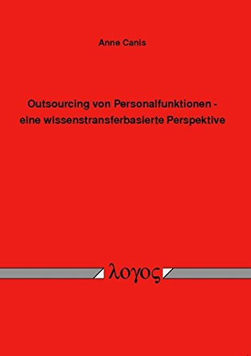 9783832517595: Outsourcing Von Personalfunktionen - Eine Wissenstransferbasierte Perspektive (German Edition)