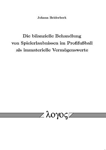 9783832519865: Die Bilanzielle Behandlung Von Spielerlaubnissen Im Profifussball Als Immaterielle Vermogenswerte