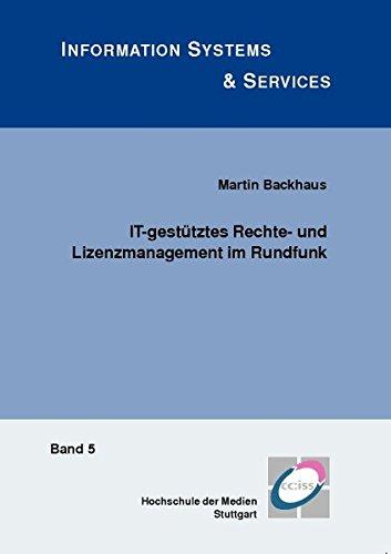 9783832520199: It-gestutztes Rechte- Und Lizenzmanagement Im Rundfunk (Information Systems & Services)