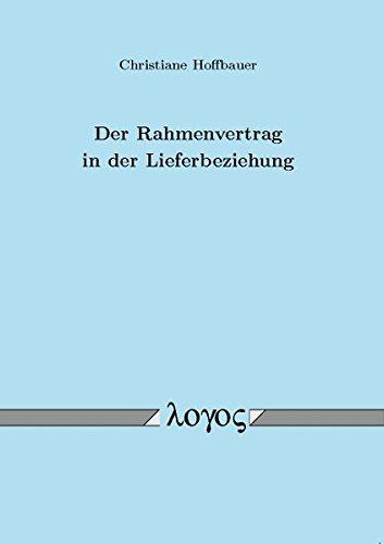 9783832525101: Der Rahmenvertrag in Der Lieferbeziehung