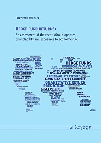 9783832527396: Hedge fund returns: An assessment of their statistical properties, predictability and exposures to economic risks