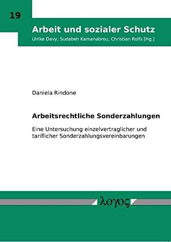 9783832528775: Arbeitsrechtliche Sonderzahlungen. Eine Untersuchung einzelvertraglicher und tariflicher Sonderzahlungsvereinbarungen