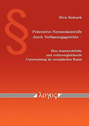 9783832531966: Präventive Normenkontrolle durch Verfassungsgerichte - Eine staatsrechtliche und rechtsvergleichende Untersuchung im europäischen Raum (German Edition)