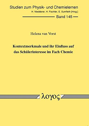 9783832533212: Kontextmerkmale Und Ihr Einfluss Auf Das Schulerinteresse Im Fach Chemie (Studien Zum Physik- Und Chemielernen) (German Edition)