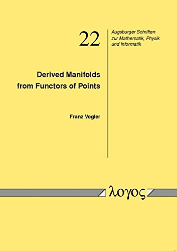 9783832534059: Derived Manifolds from Functors of Points