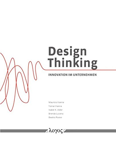 9783832534349: Design Thinking: Innovation Im Unternehmen (German Edition)