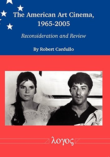 9783832534905: The American Art Cinema, 1965-2005: Reconsideration and Review